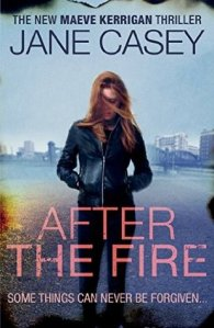After the Fire by Jane Casey