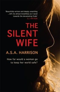 The Silent Wife by ASA Harrison