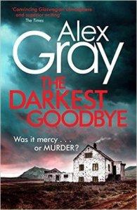 Darkest Goodbye by Alex Gray