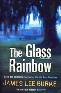 Glass Rainbow by James Lee Burke