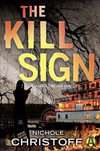 The Kill Sign by Nichole Christoff