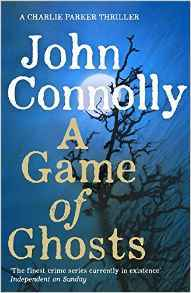 A Game of Ghosts by John Connelly