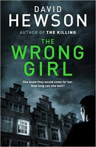The Wrong Girl by David Hewson
