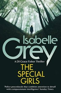 The Special Girls by Isabelle Grey