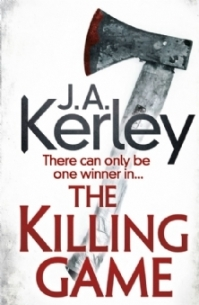 The Killing Game by J A Kerley
