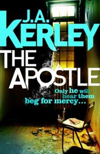 The Apostle by Jack Kerley