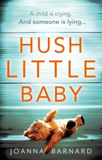 Hush Little Baby by Joanna Barnard