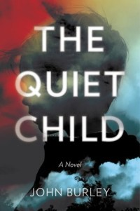 The Quiet Child by John Burley