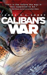 Caliban's War By James SA Corey