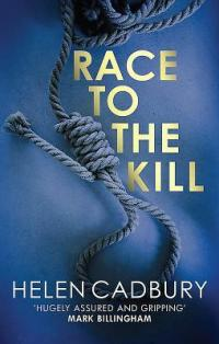 Race to the Kill by Helen Cadbury