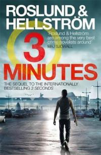 Three Minutes by Anders Roslund and Börge Hellström
