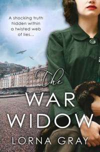 The War Widow by Lorna Gray
