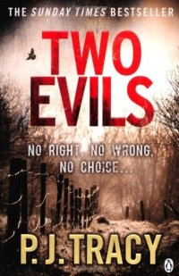 Two Evils by P J Tracy