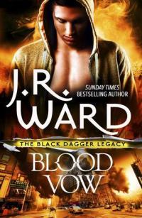 Blood Vow by J R Ward
