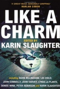 Like a Charm edited by Karin Slaughter