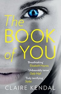 The Book of You by Claire Kendal