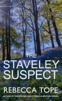 The Staveley Suspect by Rebecca Tope