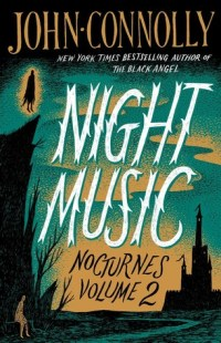 Night Music by John Connolly